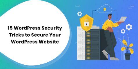 15 WordPress Security Tricks to Secure Your WordPress Website