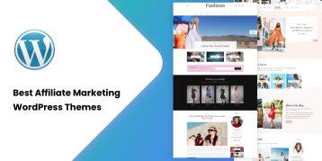 Best Affiliate Marketing WordPress Themes