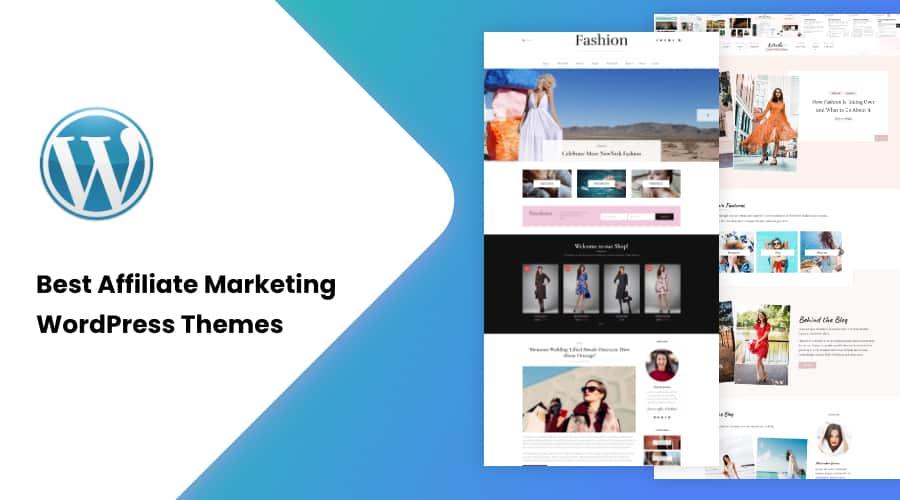 30+ Best Affiliate Marketing WordPress Themes