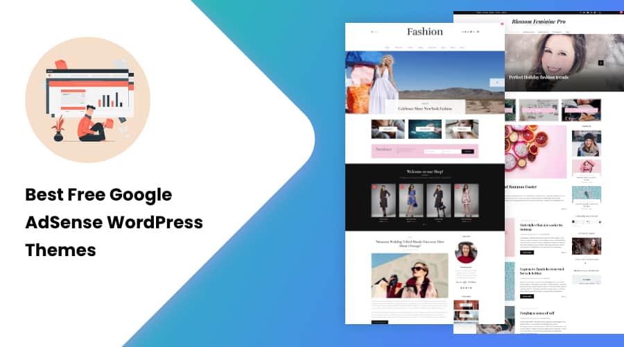 30+ Best Free Google AdSense WordPress Themes of 2021