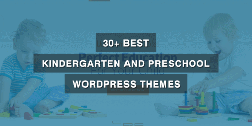 30+ Best Kindergarten and Preschool WordPress Themes