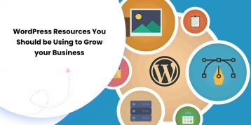 WordPress Resources You Should be Using to Grow your Business