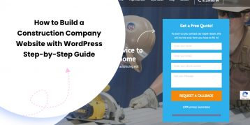 How to Build a Construction Company Website with WordPress