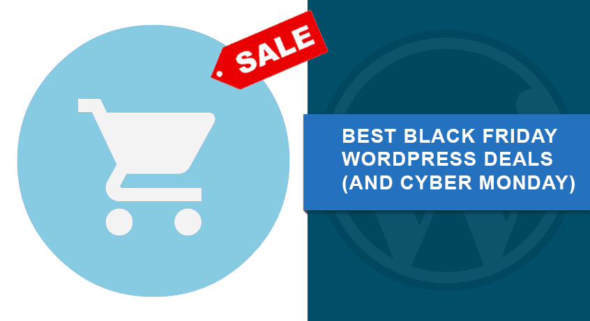 Best Black Friday WordPress Deals 2018 (and Cyber Monday)