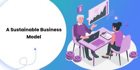 A Sustainable Business Model