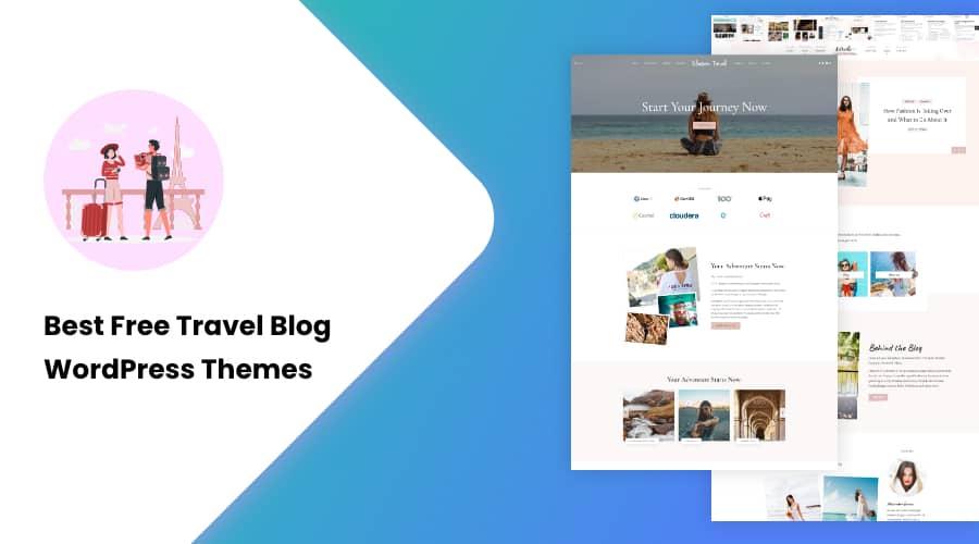25+ Best Free Travel Blog WordPress Themes in 2021