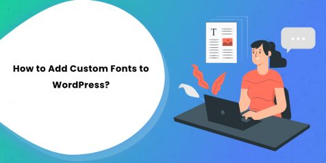 How to Add Custom Fonts to WordPress