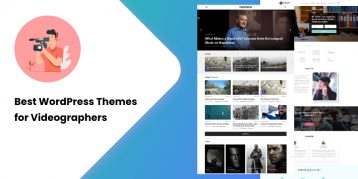 Best WordPress Themes for Videographers