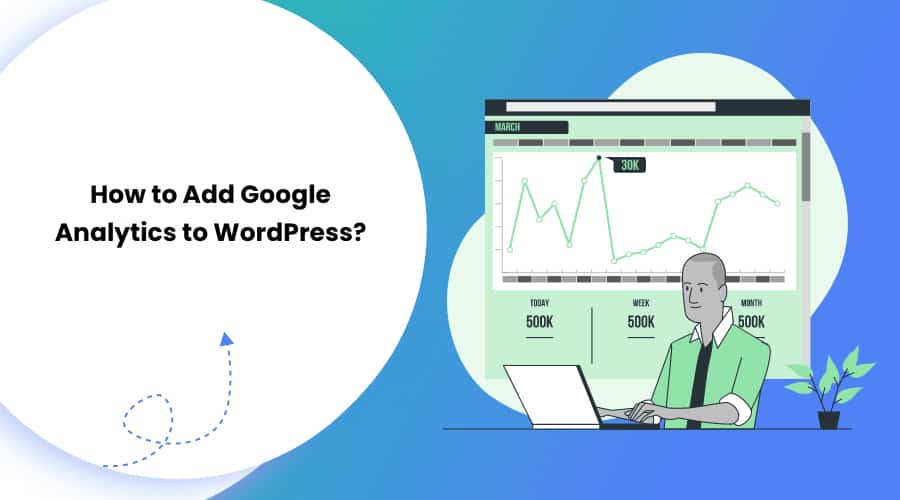 How to Add Google Analytics to WordPress?