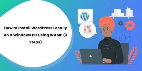 How to Install WordPress Locally on a Windows PC Using WAMP (3 Steps)