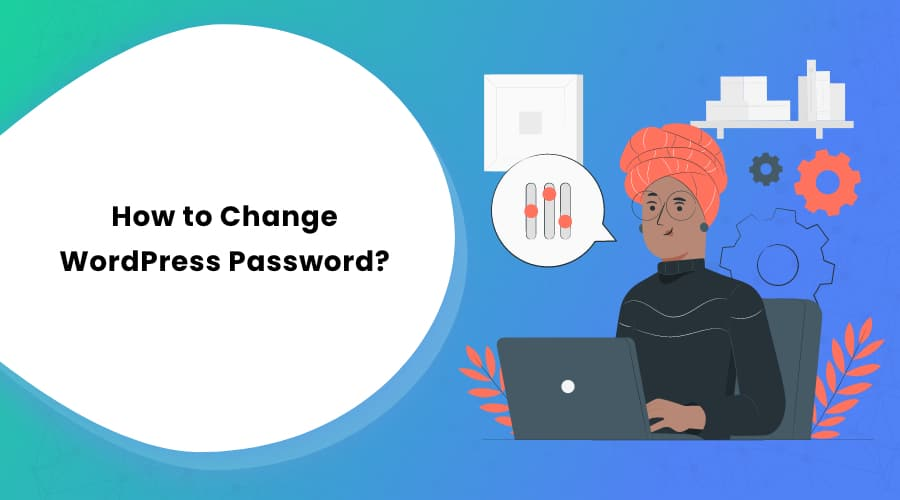 How to Change WordPress Password?
