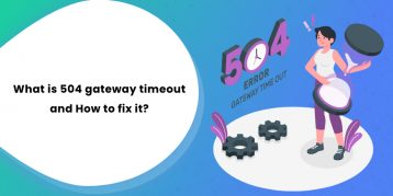 What is 504 gateway timeout and how to fix it