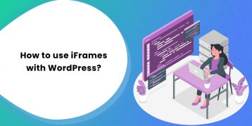 how to use iFrames with WordPress