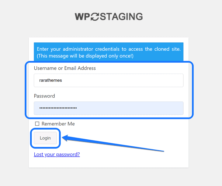 Entering the user credentials and pointing at the Login button of the WP Staging WordPress plugin