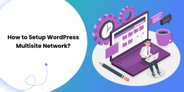How to Setup WordPress Multisite Network