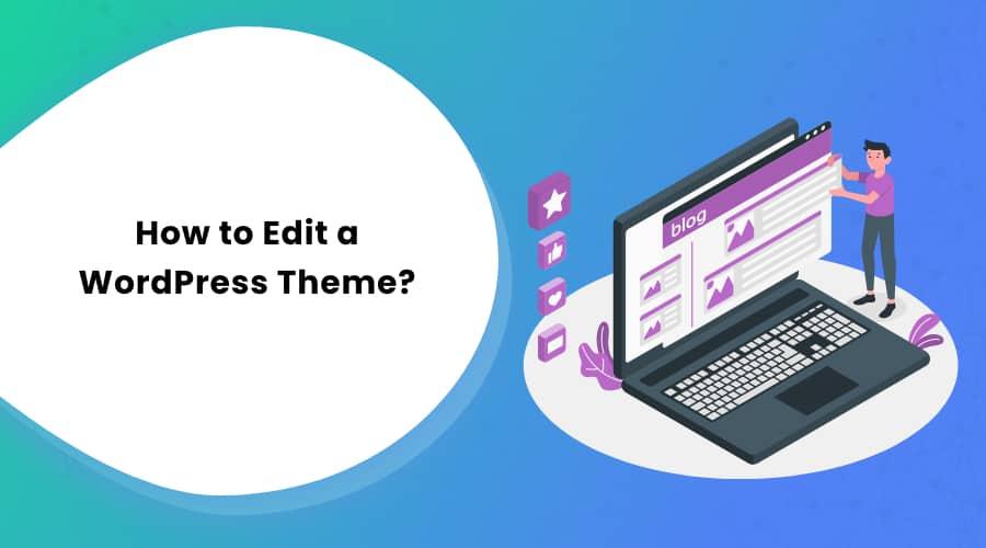 How to Edit a WordPress Theme