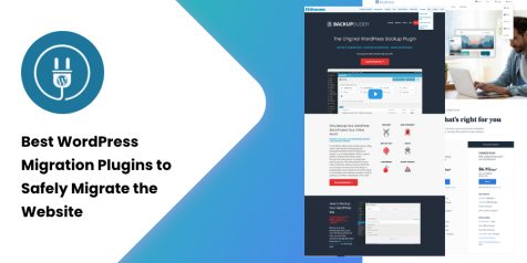Best WordPress Migration Plugins to Safely Migrate the Website