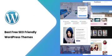 25 Best Free SEO Friendly WordPress Themes