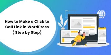 How to Make a Click to Call Link in WordPress ( Step by Step)
