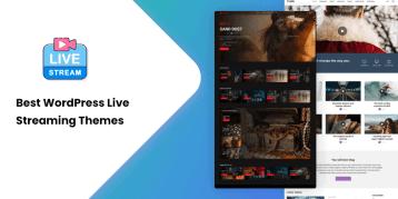 Best WordPress Live Streaming Themes